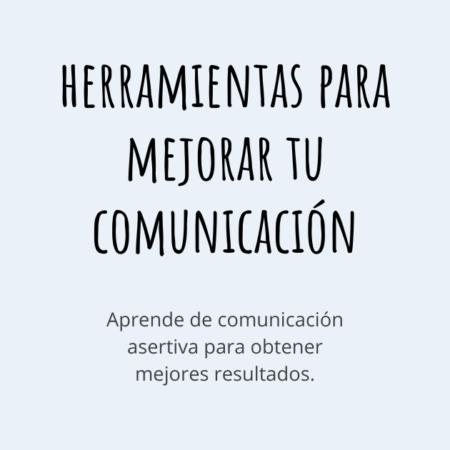 Herramientas para mejorar tu COMUNICACIÓN